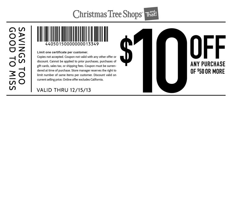 Christmas Tree Shop $10 off $50 Printable Coupon